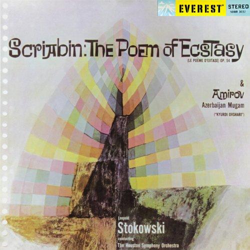 スクリャービン : 法悦の詩 | アミロフ : 交響的ムガム (Scriabin : The Poem of Ecstasy | Amirov : Azerbaijan Mugam / Leopold Stokowski , The Houston Symphony Orchestra) [SACD Hybrid]
