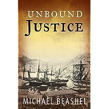 Unbound Justice: Volume One The Sandstone Trilogy