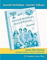 Jewish Holidays Jewish Values Lesson Plan Manual