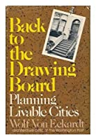 Back to the Drawing Board: Planning for Livable Cities