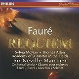 Faure: Requiem - Orchestral Works Faure, Ravel, Koechlin, Schmitt 画像