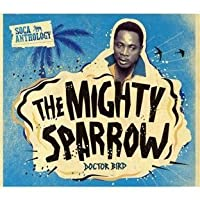 Soca Anthology [2 CD/DVD Combo] by Mighty Sparrow (2011-05-17)