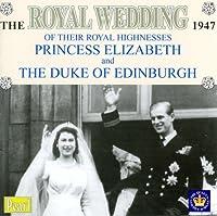 Royal Wedding 1947 Princess Elizabeth & Edinburgh