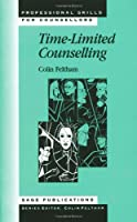 Time-Limited Counselling (Professional Skills for Counsellors Series)