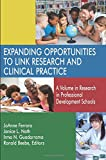 Expanding Opportunities to Link Research and Clinical Practice: A Volume in Research in Professional Development Schools