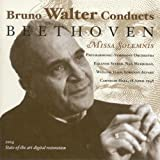 Bruno Walter Conducts Beethoven Misa Solemnis