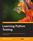 Learning Python Testing (English Edition)