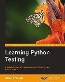 Learning Python Testing (English Edition)