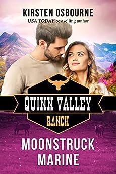 Moonstruck Marine (Quinn Valley Ranch Book 23) by [Osbourne, Kirsten]