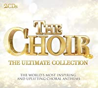 Choir: Ultimate Collection by VARIOUS ARTISTS