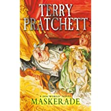 Maskerade: (Discworld Novel 18) (Discworld series)