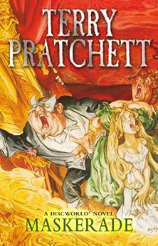 Maskerade: (Discworld Novel 18) (Discworld series) by [Pratchett, Terry]