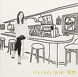 It's Only AOR(仮)