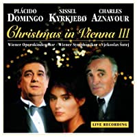 Christmas in Vienna 3 by PLACIDO DOMINGO