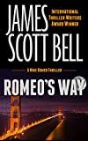Romeo's Way (A Mike Romeo Thriller) (Mike Romeo Thrillers Book 2) (English Edition)