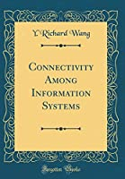 Connectivity Among Information Systems (Classic Reprint)