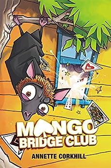 Mango Bridge Club: Double Dealing by [Corkhill, Annette]