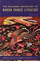 The Columbia Anthology of Modern Chinese Literature (Modern Asian Literature (Paperback))