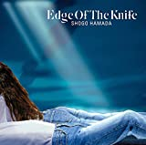 【メーカー特典あり】 EDGE OF THE KNIFE (ポストカード(3種のうちランダムで1種))+ディスコグラフィシート+キャンペーン応募ハガキ付)