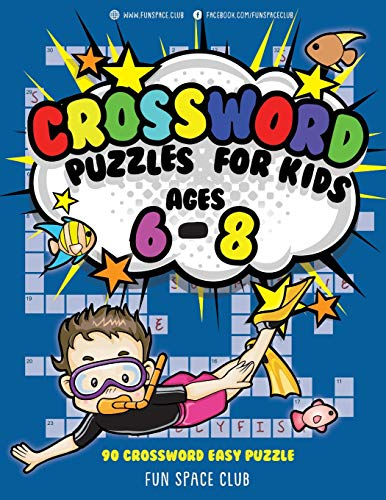 Download Crossword Puzzles for Kids Ages 6 - 8: 90 Crossword Easy Puzzle Books (Crossword and Word Search Puzzle Books for Kids) 1987474759