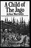 A Child of the Jago illustrated
