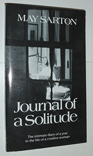 Download Journal of a Solitude: Reflections during One Year 0393008533