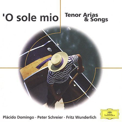 O Sole Mio: Tenor Arias & Songs