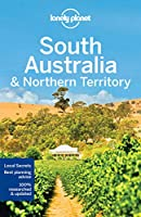 Lonely Planet South Australia & Northern Territory (Lonely Planet Travel Guide)