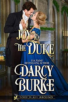 Joy to the Duke (Love is All Around Book 3) by [Burke, Darcy]