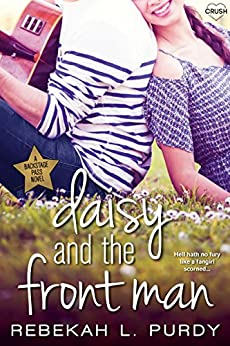 Daisy and the Front Man (Entangled Crush) (Backstage Pass) by [Purdy, Rebekah L.]