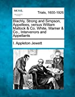 Blachly, Strong and Simpson, Appellees, Versus William Matlock & Co. White, Warner & Co., Intervenors and Appellants