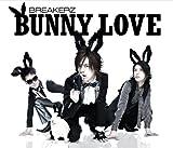 BUNNY LOVE / BREAKERZ
