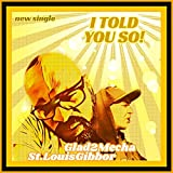 I Told You So [Explicit]