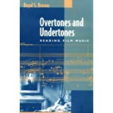 Overtones and Undertones: Reading Film Music