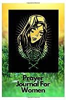 Prayer journal: prayer journals for women journaling