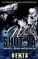 Who Shot YA: Bullets, Blood and Betrayal