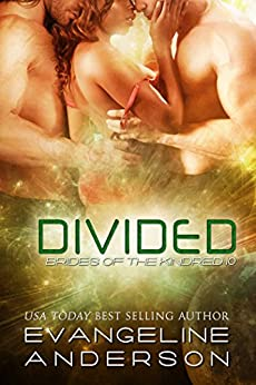Divided: Brides of the Kindred 10 (Alien Scifi Menage I/R Romance) by [Anderson, Evangeline]