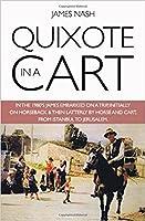 Quixote in a Cart