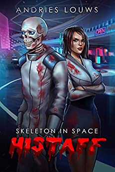 Histaff: A Sci-Fi LitRPG (Skeleton in Space Book 1) by [Louws, Andries]