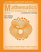 California Correlation Guide Book to accompany Mathematics for Elementary Teachers: A Contemporary Approach, Eighth Edition