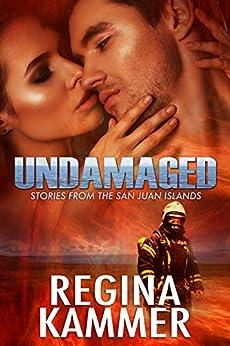 Undamaged (Stories from the San Juan Islands) by [Kammer, Regina]