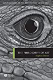 The Philosophy of Art (Foundations of the Philosophy of the Arts)