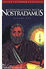 Conversations With Nostradamus: His Prophecies Explained, Vol. 1 (Revised Edition & Addendum 2001) by Dolores Cannon(1997-01-01) -
