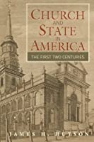 Church and State in America: The First Two Centuries (Cambridge Essential Histories)