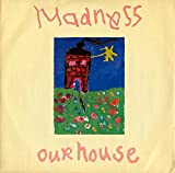 Our House - Madness 12