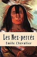 Les Nez-perces: Books-g-ph Ballin-edition