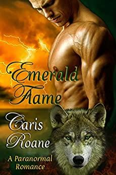Emerald Flame: A Paranormal Romance (The Flame Series Book 6) by [Roane, Caris]
