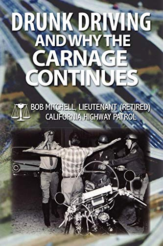Download DRUNK DRIVING AND WHY THE CARNAGE CONTINUES 1450004334