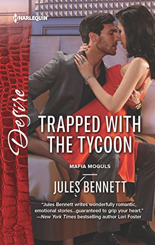 Download Trapped with the Tycoon (Mafia Moguls) 0373734379