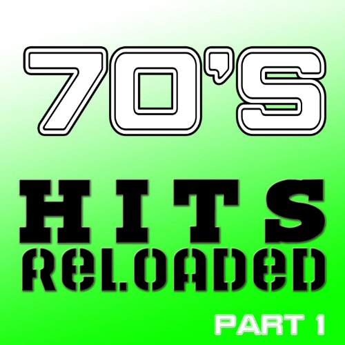 70's Hits Reloaded, Part 1